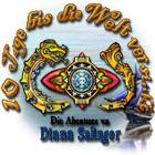 10 Tage bis die Welt versinkt: Die Abenteuer von Diana Salinger