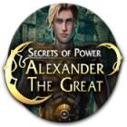 Alexander the Great: Secrets of Power