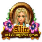 Alice und die magischen Gärten