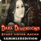 Dark Dimensions: Stadt unter Asche Sammleredition
