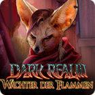 Dark Realm: Wächter der Flammen