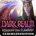 Dark Realm: Königin der Flammen Sammleredition