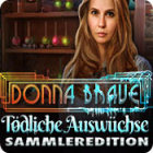 Donna Brave: Tödliche Auswüchse Sammleredition