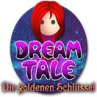 Dream Tale: Die goldenen Schlüssel