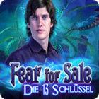 Fear for Sale: Die 13 Schlüssel