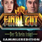 Final Cut: Der Schein trügt Sammleredition