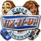 Fix-it-up: Kate's Abenteuer