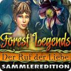Forest Legends: Der Ruf der Liebe Sammleredition