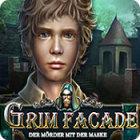 Grim Façade: Der Mörder mit der Maske