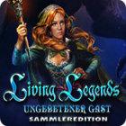 Living Legends: Ungebetener Gast Sammleredition