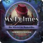 Ms. Holmes: Das Monster der Baskervilles Sammleredition