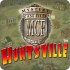 Mystery Case Files - Huntsville