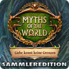 Myths of the World: Liebe kennt keine Grenzen Sammleredition