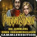 Puppet Show: Die Sammlung einer Erbarmungslosen Sammleredition