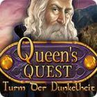 Queen's Quest: Turm der Dunkelheit