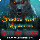 Shadow Wolf Mysteries: Spuren des Terrors Sammleredition