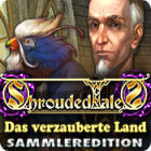 Shrouded Tales: Das verzauberte Land Sammleredition