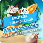 Solitaire-Strandsaison: Wellenrauschen