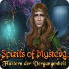 Spirits of Mystery: Flüstern der Vergangenheit