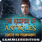 The Keeper of Antiques: Schatten der Vergangenheit Sammleredition