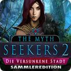 The Myth Seekers 2: Die versunkene Stadt Sammleredition