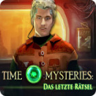 Time Mysteries: Das letzte Rätsel