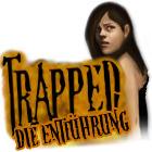Trapped: Die Entführung