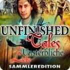 Unfinished Tales: Unsterbliche Liebe Sammleredition