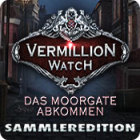Vermillion Watch: Das Moorgate Abkommen Sammleredition