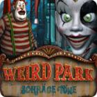Weird Park: Schräge Töne