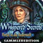 Whispered Secrets: Portal in die Anderwelt Sammleredition