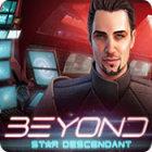 Latest games for PC - Beyond: Star Descendant