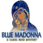 Blue Madonna: A Carol Reed Story