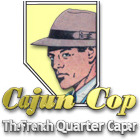 Cajun Cop: The French Quarter Caper