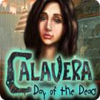 Calavera: The Day of the Dead