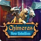 Chimeras: New Rebellion