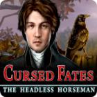 Cursed Fates: The Headless Horseman