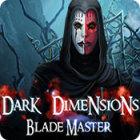 Dark Dimensions: Blade Master spel