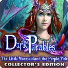 Dark Parables: The Little Mermaid and the Purple Tide Collector's Edition Games to Play Free