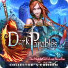 Computer games for Mac - Dark Parables: The Match Girl's Lost Paradise Collector's Edition