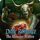Download free games for PC - Dark Romance: The Monster Within