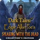 Mac games download - Dark Tales: Edgar Allan Poe's Speaking with the Dead Collector's Edition