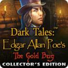 Dark Tales: Edgar Allan Poe's The Gold Bug Collector's Edition