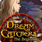 Dream Catchers: The Beginning Games to Play Free