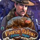 Fierce Tales: Feline Sight