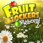 Ilmaiset pelit Fruit Lockers Reborn! 2 nettipeli