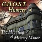  G.H.O.S.T. Hunters: The Haunting of Majesty Manor spel