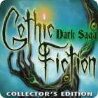 Gothic Fiction: Dark Saga Collector's Edition
