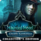 Haunted Hotel: Death Sentence Collector's Edition Games to Play Free