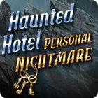 Haunted Hotel: Personal Nightmare spel